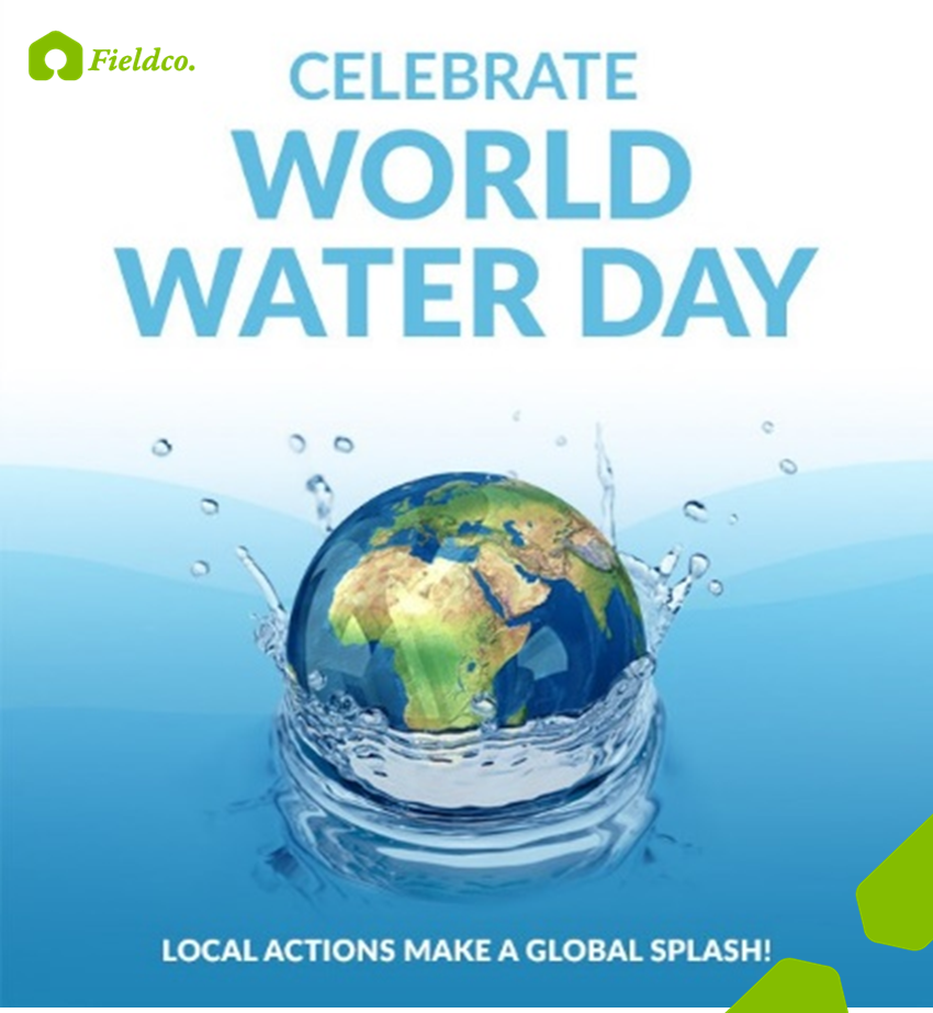 WORLD WATER DAY 11 DAYS AWAY